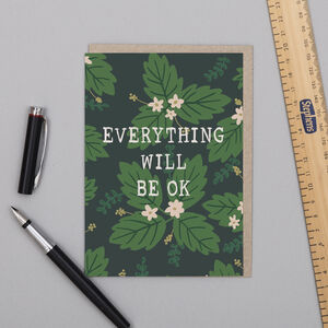 'Everything Will Be Ok' Card