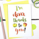 Teacher I'm Clever Thank You Card