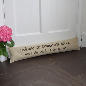 Personalised 'Grandma's House' Draught Excluder