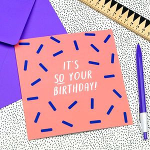 It's So Your Birthday Card