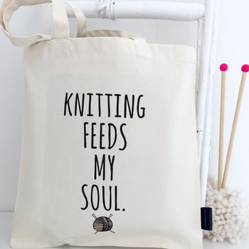 'Knitting Feeds My Soul' Knitting Project Bag