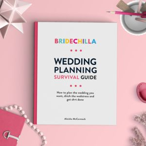 Bridechilla Wedding Planning Survival Guide - whats new