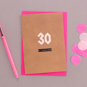 '30 And Fabulous' 30th Birthday Card - special age birthday cards