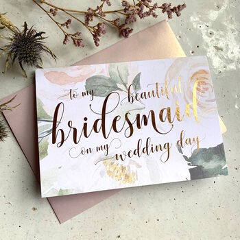 Rose Gold Foil To My Bridesmaid Card |Peonies