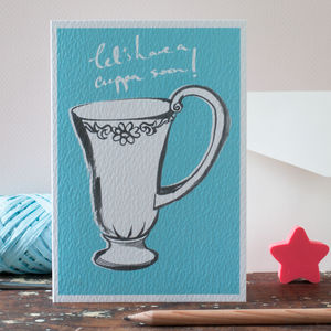 A Friendship Card, Let's Have A Cup Of Tea Soon