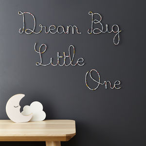 Dream Big Little One Liberty And Wire Sign