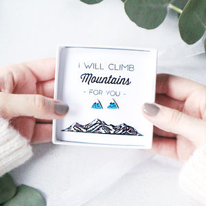 'I Will Climb Mountains For You' Earring Gift