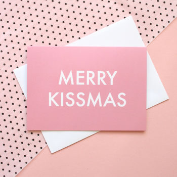 'Merry Kissmas' Christmas Card