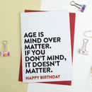 Funny Birthday Card Age Is Mind Over Matter
