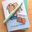 'Weird Club Sloth And Monkey' Pin Badge