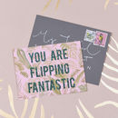 'You Are Flipping Fantastic' Palm Print Glitter Card