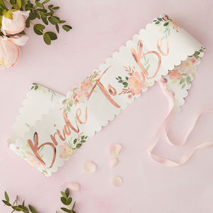 Floral And Rose Gold Foiled Hen Party Bride To Be Sash
