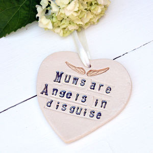 'Mums Are Angels In Disguise' Hanging Heart - decorative accessories