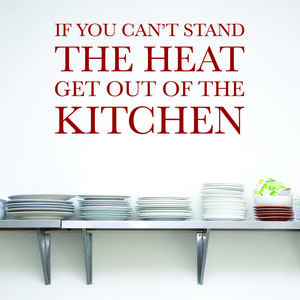 'Can't Stand The Heat' Wall Sticker - kitchen