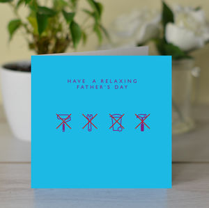 'Have A Relaxing Father's Day' Card - father's day cards
