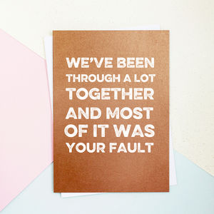 Your Fault Copper Card - personalised cards