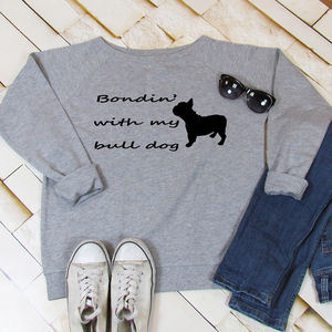 Sweatshirt Bondin' With My Bull Dog - women's fashion