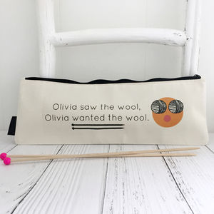'Want The Wool' Personalised Knitting Needle Bag