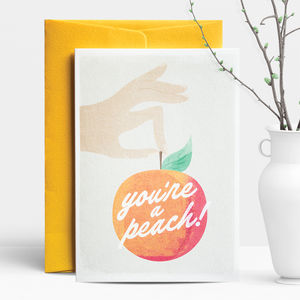 You're A Peach! Greeting Card - all purpose cards