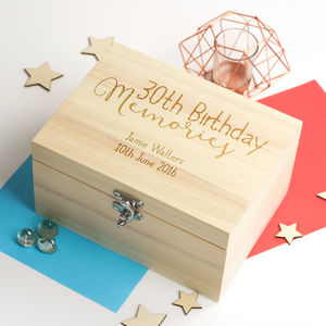 Personalised 30th Birthday Keepsake Box By Mirrorin Notonthehighstreet