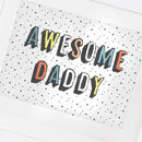 Daddy Print Birthday Gift