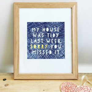 My House Was Tidy Print Framed - new in prints & art