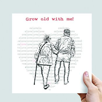 Grow Old With Me Valentine's Day Card