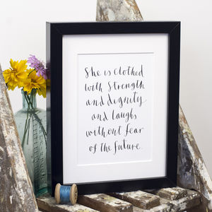 'She Is Clothed With Strength And Dignity' Print