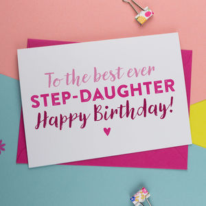 Best Step Daughter Birthday Card - birthday cards