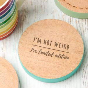 'I'm Limited Edition' Coloured Wooden Coaster - winter sale