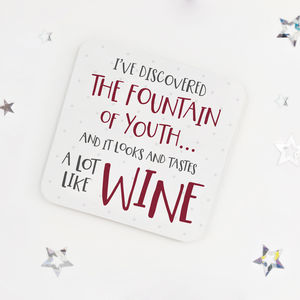 Funny Birthday Wine Quote Coaster Fountain Of Youth By Wink Design
