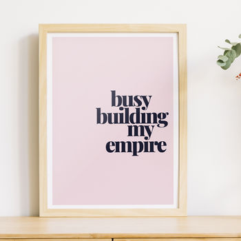 'Building My Empire' Print For The Entrepreneur