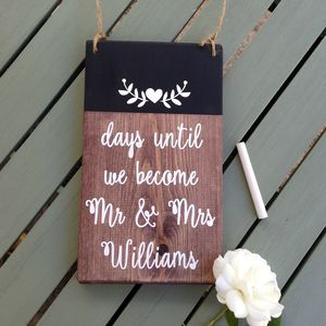 Personalised Wedding Countdown Chalkboard Handmade Sign