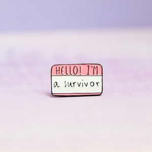 25mm I Am A Survivor Enamel Pin - pins & brooches
