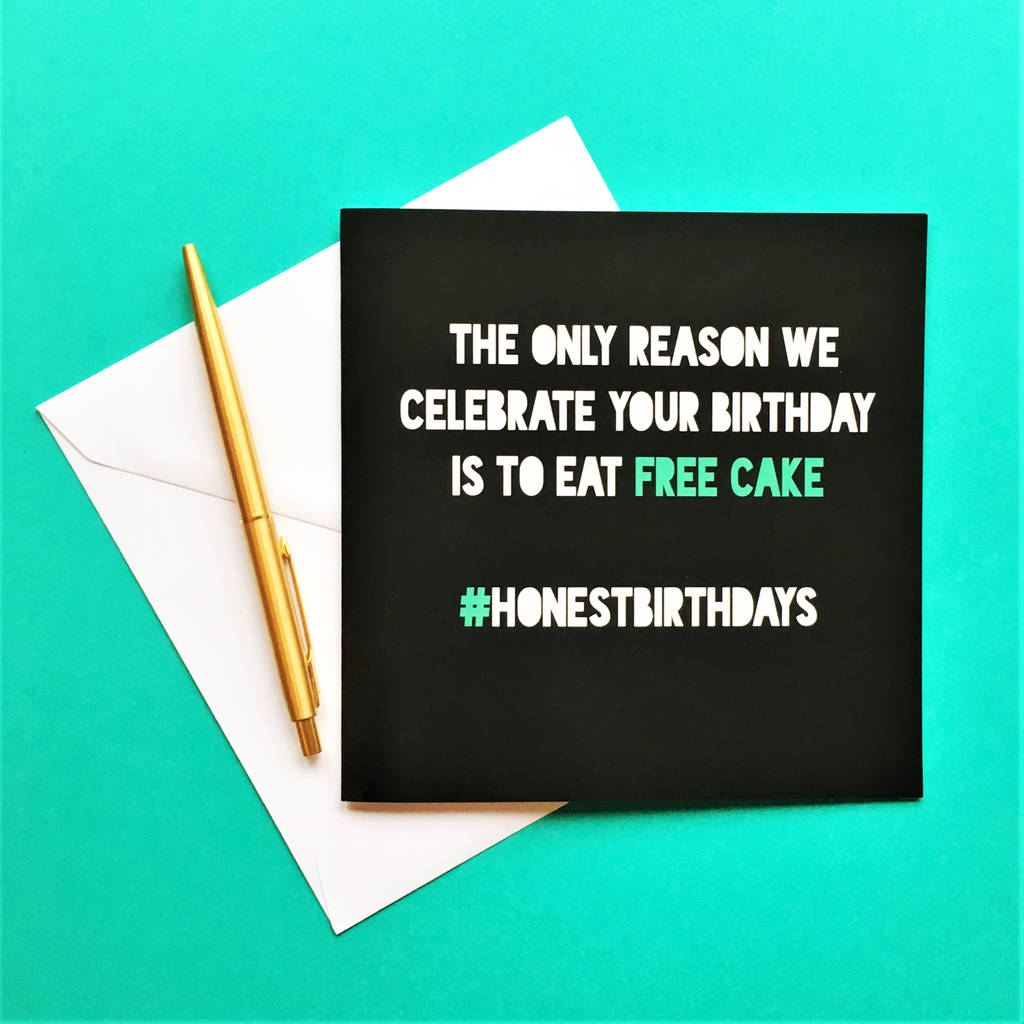 Honest Birthday 'Free Cake' Card
