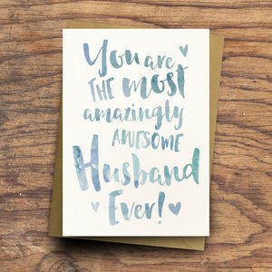 'The Most Amazingly Awesome Husband' Greeting Card - shop by category