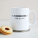 'I'm Introverting' Mug