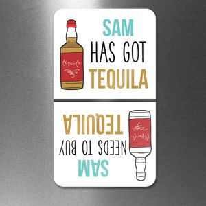 Personalised 'Got Tequila' 'Need Tequila' Flip Magnet