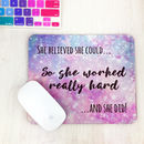 She Believed She Could Mouse Mat Sparkles