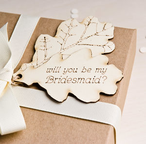 'Be My Bridesmaid' Leaf