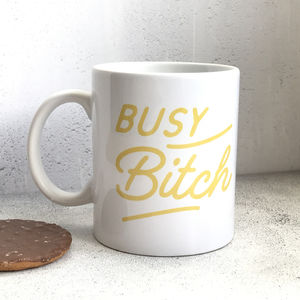 'Busy Bitch' Ceramic Mug