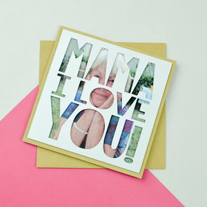 Personalised Photo Mothers Day Card 'Mama I Love You'