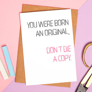 Born And Original Best Friend Motivational Card - birthday cards