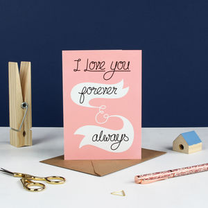 Forever And Always Valentines Card - cards & wrap