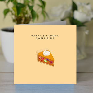 'Happy Birthday Sweetie Pie' Card - shop by category