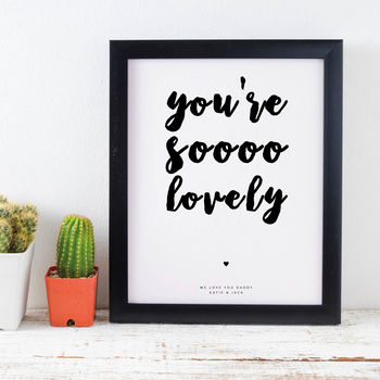 Daddy You're So … Personalised Typographic Print