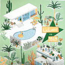 B3 Palm Springs, Holiday Screen Print