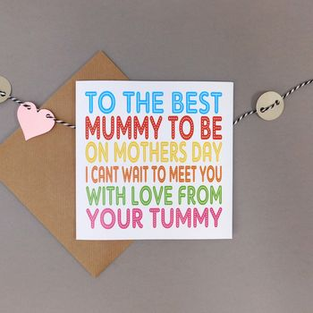 Mummy To Be Mother's Day Card