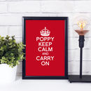 Personalised Keep Calm And Carry On Print