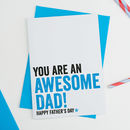 Awesome Dad Fathers Day Typographic Card